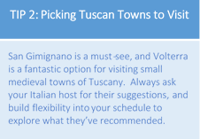 Tip 2 picking tuscan towns to visit